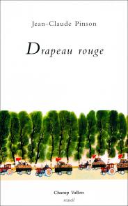 Jean-Claude_Pinson_Drapeau_Rouge_184x295