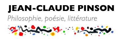 Jean-Claude Pinson, Philosophie, littérature, poésie, site officiel