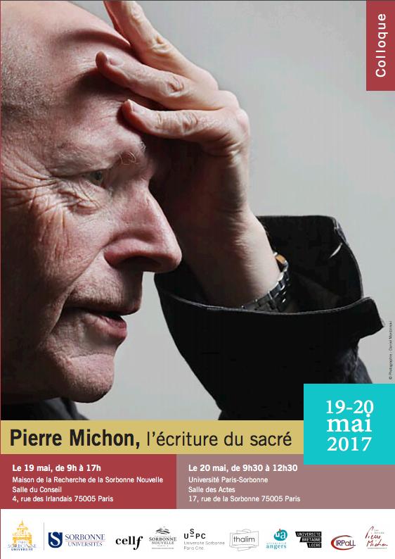 « Pierre Michon et le sacré », à la Sorbonne, mai 2017