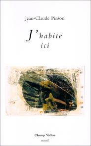 Jean-Claude_Pinson_J_habite_ici_184x295