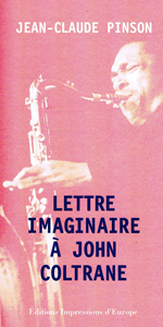 Jean-Claude_Pinson_Lettre_Imaginaire_a_John_Coltrane_150x300