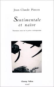 Jean-Claude_Pinson_Sentimentale_et_naive_184x295