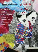 Art et psychiatrie », organisé au Lieu Unique, à Nantes, les 29 et 30 janvier 2015