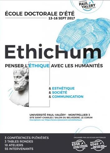 """Conférence le 14 septembre 2017 à Montpellier (19 h 30 au Salon du Belvédère, Le Corum), dans le cadre de l'Ecole doctorale Ethic Hum (penser l'éthique avec les humanités) : « De la poésie comme """"éco-poéthique"""" »"""