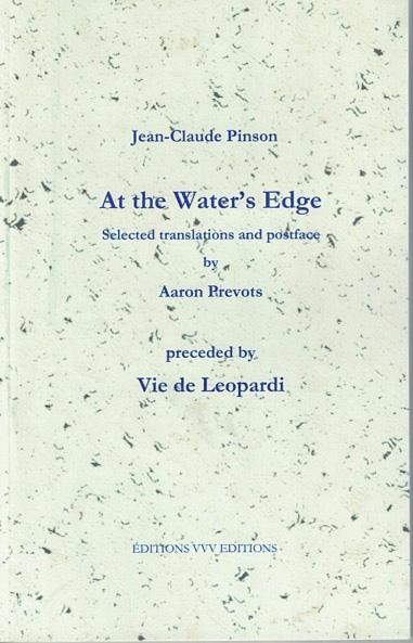 At the Water's Edge, précédé d'un inédit en français («Vie de Leopardi)