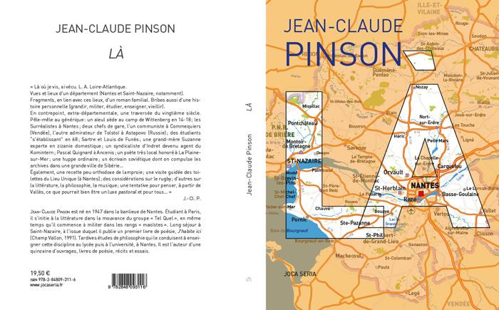 Jean-Claude Pinson, Là (L.-A., Loire-Atlantique, Variations autobiographiques et départementales)